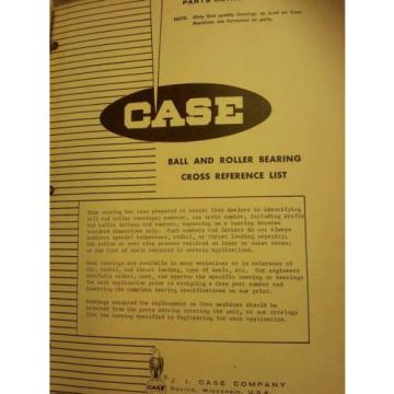 Case   Equipment Ball & Roller Bearing Cross Reference Manual & Other Part Catalog