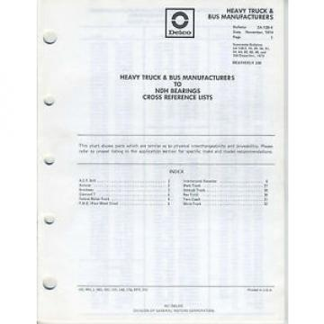 Vintage   Nov 1974 AC Delco GM Truck Bus Mfg to NDH Bearings Cross Reference List