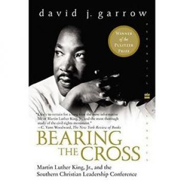 Bearing the Cross: Martin Luther King, Jr., and the Southern Christian
